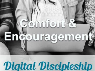 Devotion Topic : Comfort and Encouragement