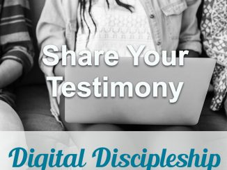 Devotional Topic : Share Your Testimony